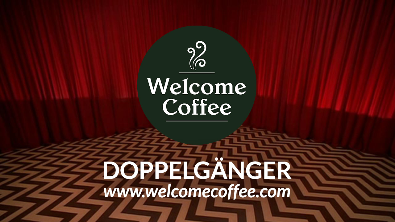 Welcome Coffee – Doppelgänger [Twin Peaks Tribute Video]
